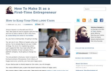 http://viniciusvacanti.com/2011/02/24/how-to-keep-your-first-1000-users/