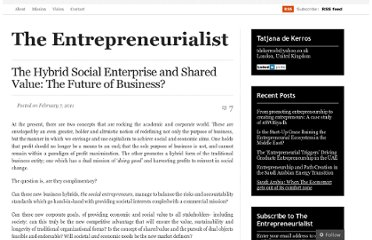 http://theentrepreneurialist.net/2011/02/07/the-hybrid-social-enterprise-and-shared-value-the-future-of-business/