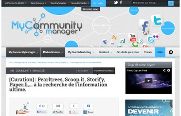 http://www.mycommunitymanager.fr/curation-pearltrees-scoop-it-storify-paper-li-a-la-recherche-de-linformation-ultime/#axzz1Exzd8000