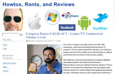 http://www.blogiversity.org/blogs/willburns1/archive/2010/12/06/congress-passes-calm-act-limits-tv-commercial-volume-level.aspx