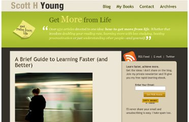 http://www.scotthyoung.com/blog/2011/01/11/learn-faster-and-better/