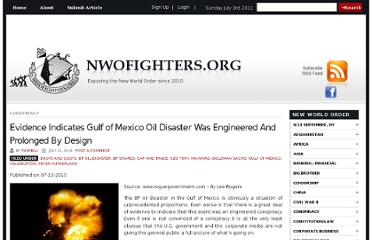 http://www.nwofighters.org/evidence-indicates-gulf-of-mexico-oil-disaster-was-engineered-and-prolonged-by-design/