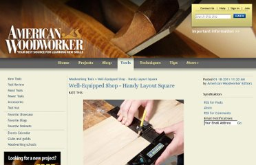 http://americanwoodworker.com/blogs/tools/archive/2011/01/18/well-equipped-shop-handy-layout-square.aspx
