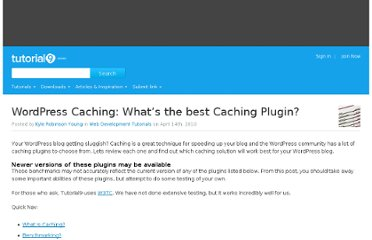 http://www.tutorial9.net/tutorials/web-tutorials/wordpress-caching-whats-the-best-caching-plugin/