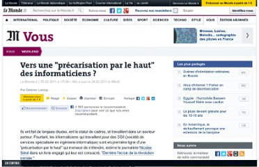 http://www.lemonde.fr/week-end/article/2011/02/25/vers-une-precarisation-par-le-haut-des-informaticiens_1478798_1477893.html