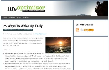 http://www.lifeoptimizer.org/2011/01/13/how-to-wake-up-early/