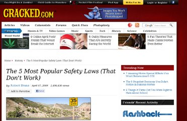 http://www.cracked.com/article_17216_the-5-most-popular-safety-laws-that-dont-work.html