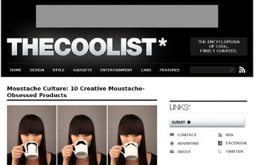 http://www.thecoolist.com/moustache-culture-10-creative-moustache-obsessed-products/
