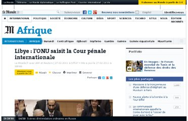 http://www.lemonde.fr/afrique/article/2011/02/27/libye-l-onu-saisit-la-cour-penale-internationale_1485768_3212.html