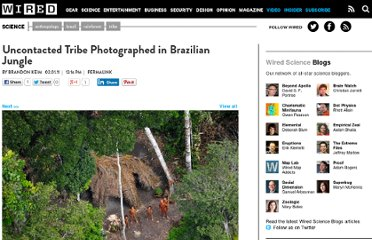http://www.wired.com/wiredscience/2011/02/uncontacted-tribe/