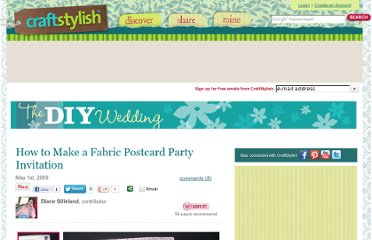 http://www.craftstylish.com/item/46433/how-to-make-a-fabric-postcard-party-invitation/page/3