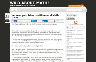 http://wildaboutmath.com/2007/11/11/impress-your-friends-with-mental-math-tricks/