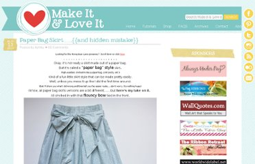http://www.makeit-loveit.com/2010/08/paper-bag-skirtand-hidden-mistake.html