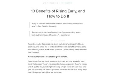http://zenhabits.net/10-benefits-of-rising-early-and-how-to-do-it/