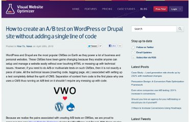 http://visualwebsiteoptimizer.com/split-testing-blog/how-to-create-an-ab-test-on-wordpress-or-drupal-sites-without-adding-a-single-line-of-code/