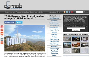 http://dornob.com/2d-hollywood-sign-redesigned-as-a-huge-3d-hillside-hotel/