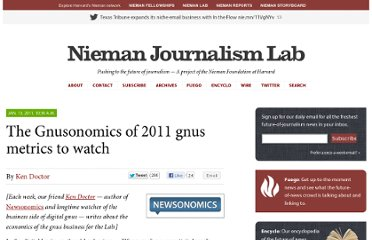 http://www.niemanlab.org/2011/01/the-newsonomics-of-2011-news-metrics-to-watch/