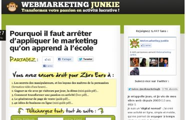 http://www.webmarketingjunkie.com/pourquoi-il-faut-arreter-dappliquer-le-marketing-quon-apprend-a-lecole.php