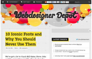 http://www.webdesignerdepot.com/2011/02/10-iconic-fonts-and-why-you-should-never-use-them/