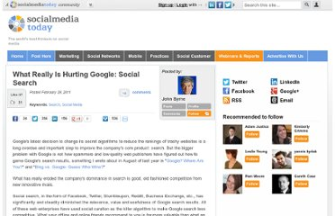 http://socialmediatoday.com/clifffigallo/274230/what-really-hurting-google-social-search-john-byrne
