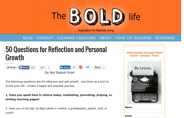 http://theboldlife.com/2011/02/50-questions-reflection-personal-growth/