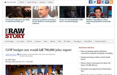 http://www.rawstory.com/rs/2011/02/28/gop-budget-cuts-would-kill-700000-jobs-report/