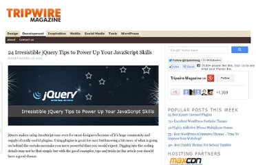 http://www.tripwiremagazine.com/2010/04/24-irresistible-jquery-tips-to-power-up-your-javascript-skills.html