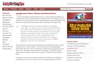 http://www.dailywritingtips.com/collaborative-fiction-writing-and-gaming-online/
