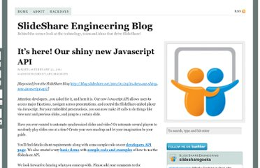 http://engineering.slideshare.net/2011/02/its-here-our-shiny-new-javascript-api/