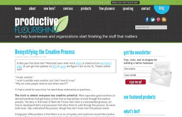 http://www.productiveflourishing.com/demystifying-the-creative-process/