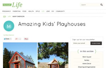 http://www.momtastic.com/home-and-living/home/104739-tiny-houses-for-kids