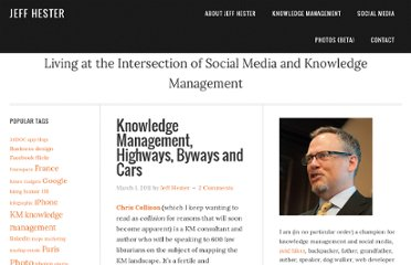 http://www.jeffhester.net/2011/03/01/knowledge-management-highways-byways-and-cars/