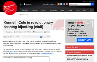 http://econsultancy.com/us/blog/7122-kenneth-cole-in-revolutionary-hashtag-hijacking-fail