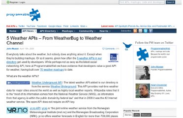 http://blog.programmableweb.com/2009/04/15/5-weather-apis-from-weatherbug-to-weather-channel/