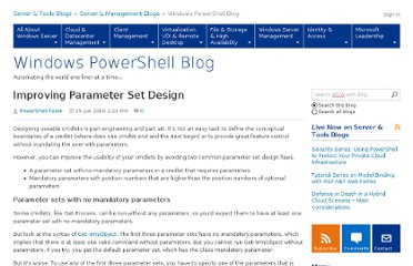 http://blogs.msdn.com/b/powershell/archive/2010/06/25/improving-parameter-set-design.aspx