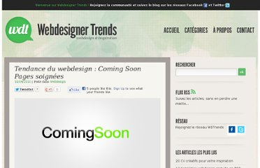 http://www.webdesignertrends.com/2010/04/tendance-du-webdesign-coming-soon-pages-soignees/