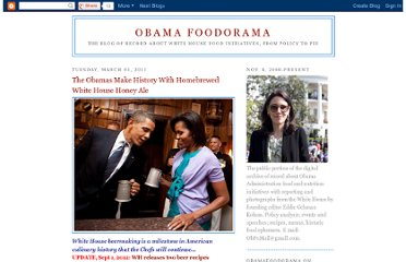 http://obamafoodorama.blogspot.com/2011/03/obamas-make-history-with-homebrewed.html
