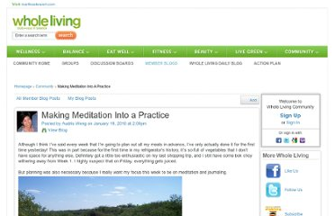 http://community.wholeliving.com/profiles/blogs/making-meditation-into-a?xsc=eml_pln_2010_issue18