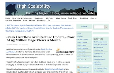 http://highscalability.com/blog/2011/3/3/stack-overflow-architecture-update-now-at-95-million-page-vi.html