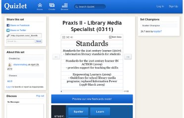 http://quizlet.com/2221580/praxis-ii-library-media-specialist-0311-flash-cards/