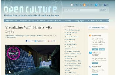 http://www.openculture.com/2011/03/visualizing_wifi_signals_with_light.html