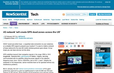 http://www.newscientist.com/article/mg20928005.600-4g-network-will-create-gps-dead-zones-across-the-us.html