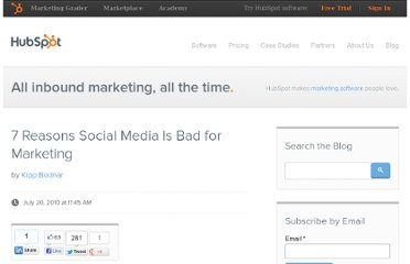 http://blog.hubspot.com/blog/tabid/6307/bid/6244/7-Reasons-Social-Media-Is-Bad-for-Marketing.aspx