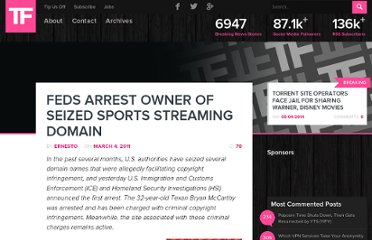 http://torrentfreak.com/feds-arrest-owner-of-seized-sports-streaming-domain-110304/