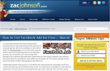 http://zacjohnson.com/how-to-get-facebook-ads-for-free-almost/