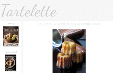 http://www.tarteletteblog.com/2008/01/canneles-favorite-and-addicting-snack.html