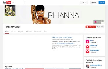 http://www.youtube.com/user/RihannaVEVO