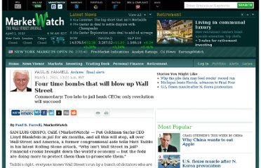 http://www.marketwatch.com/story/four-time-bombs-that-will-blow-up-wall-street-2011-03-01