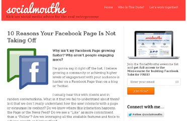 http://socialmouths.com/blog/2011/02/03/10-reasons-your-facebook-page-is-not-taking-off/