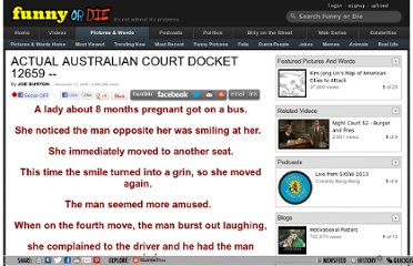 http://www.funnyordie.com/articles/eaad2ca672/actual-australian-court-docket-12659
